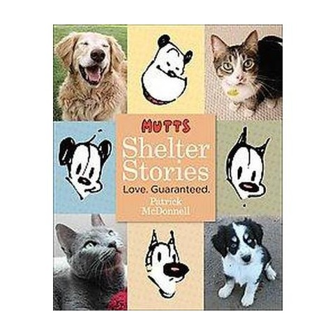 Mutts Shelter Stories (Hardcover)