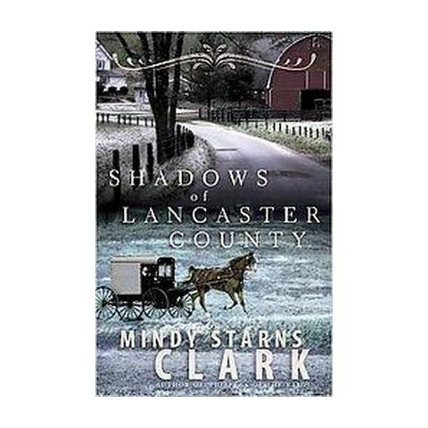 Shadows of Lancaster County (Paperback)