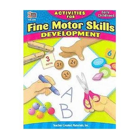 Activities for Fine Motor Skills Development (Paperback)