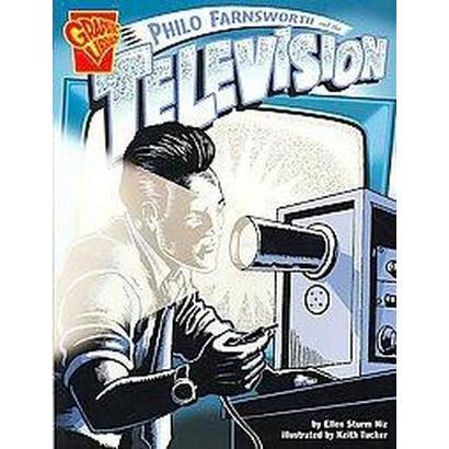 Philo Farnsworth and the Television (Paperback)