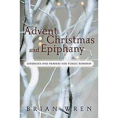 Advent, Christmas, and Epiphany (Mixed media product)