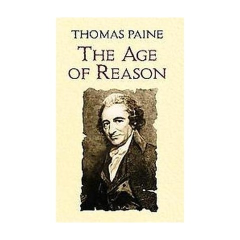Age of Reason Being an Investigation of  (Paperback)