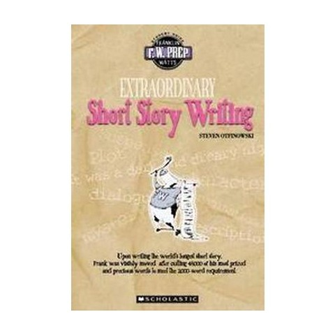 Extraordinary Short Story Writing (Paperback)