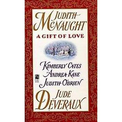 A Gift of Love (Reprint) (Paperback)
