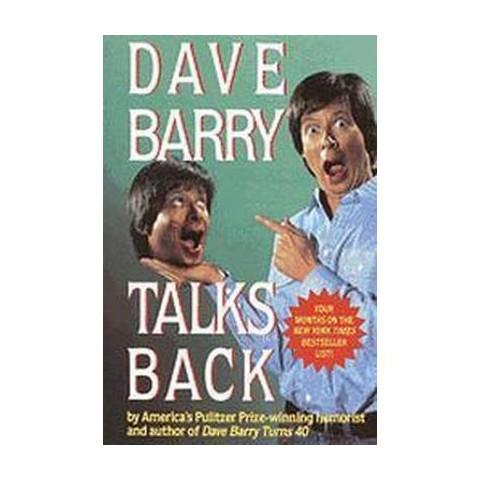 Dave Barry Talks Back (Reprint) (Paperback)