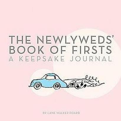 The Newlyweds' Book of Firsts (Notebook / blank book)