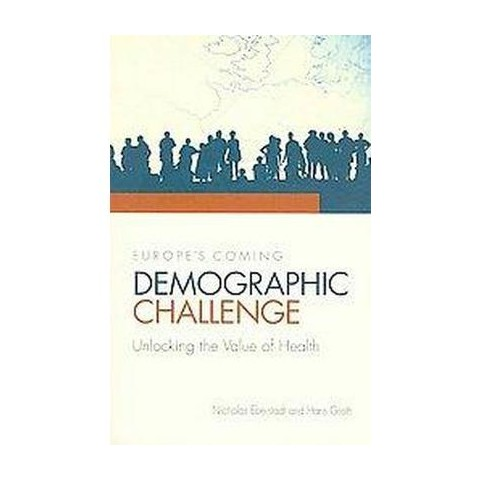 Europe's Coming Demographic Challenge (Paperback)