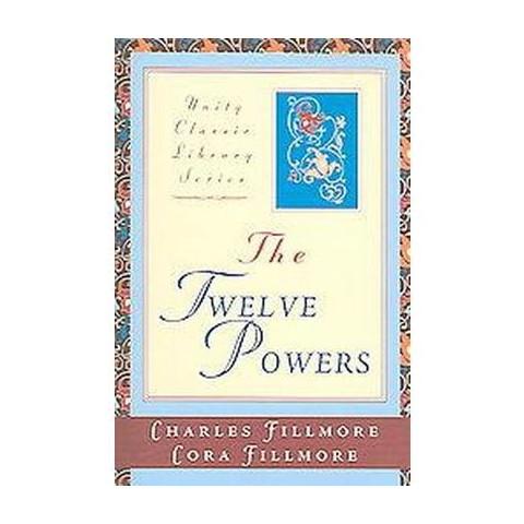 The Twelve Powers (Paperback)