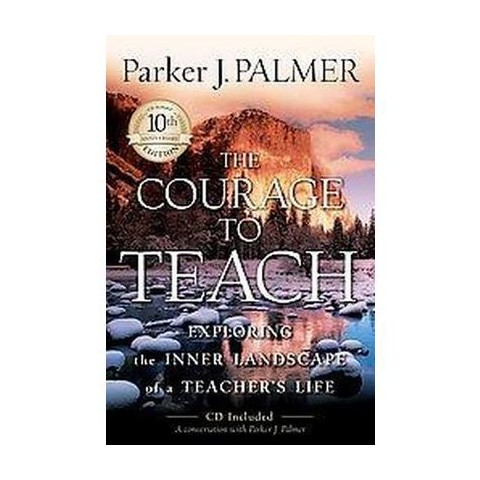 The Courage to Teach (Anniversary) (Hardcover)
