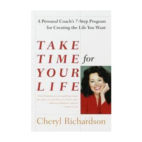 Take Time for Your Life (Reprint) (Paperback)