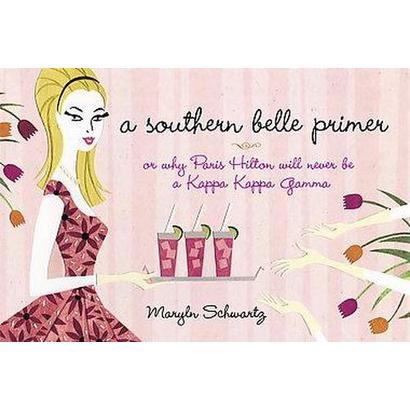 A Southern Belle Primer (Reprint) (Paperback)