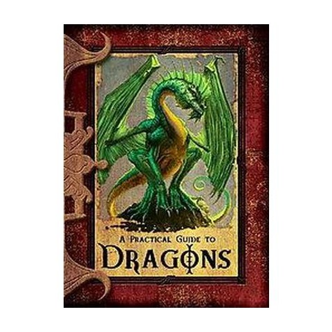 A Practical Guide to Dragons (Hardcover)