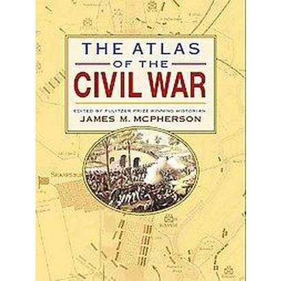 The Atlas Of The Civil War (Hardcover)