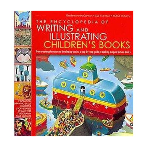 The Encyclopedia of Writing and Illustrating Children's Books (Hardcover)