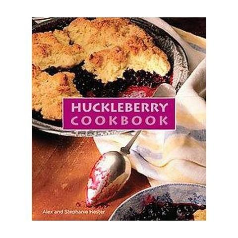 Huckleberry Cookbook (Hardcover)