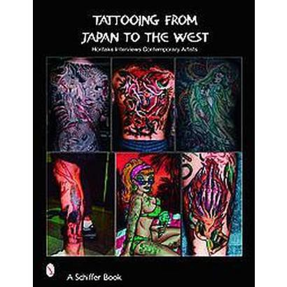 Tattooing From Japan To The West (Paperback)