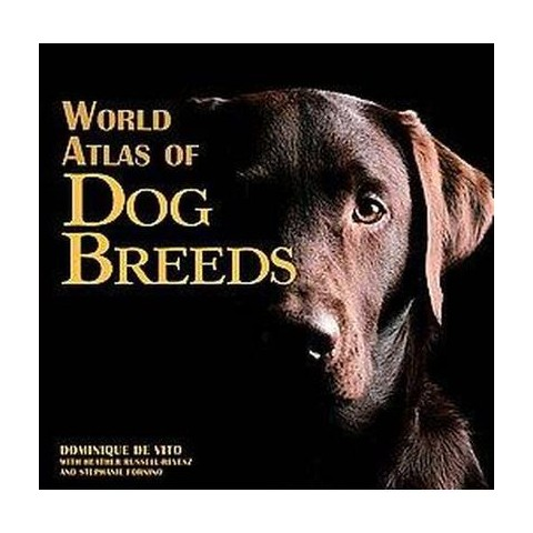 World Atlas of Dog Breeds (Hardcover)