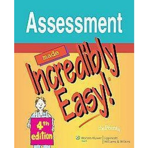 Assessment Made Incredibly Easy! (Paperback)