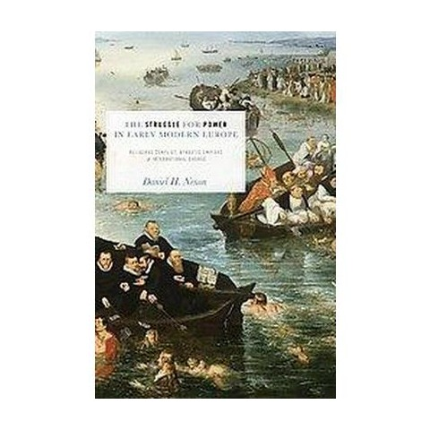 The Struggle for Power in Early Modern Europe (Paperback)