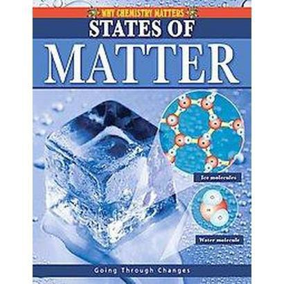States of Matter (Paperback)