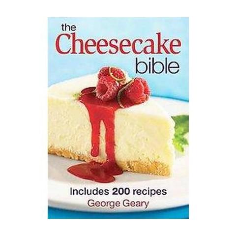The Cheesecake Bible (Original) (Paperback)