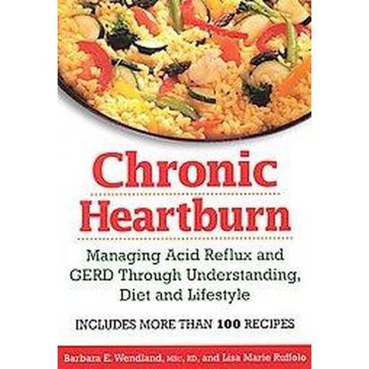 Chronic Heartburn (Paperback)