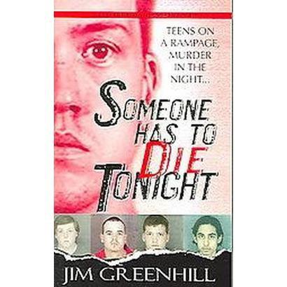 Someone Has to Die Tonight (Paperback)