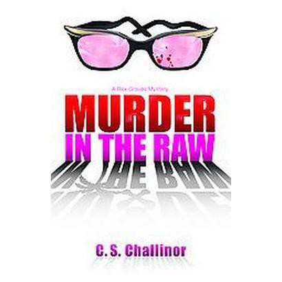 Murder in the Raw (Paperback)