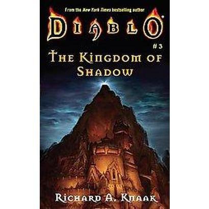 The Kingdom of Shadow (Paperback)