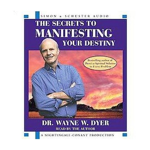 The Secrets of Manifesting Your Destiny (Compact Disc)