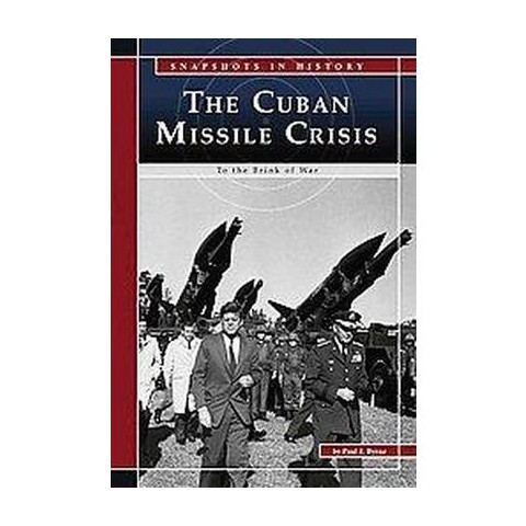 The Cuban Missile Crisis (Hardcover)