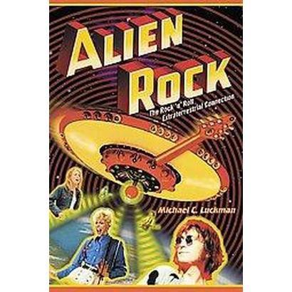Alien Rock (Paperback)