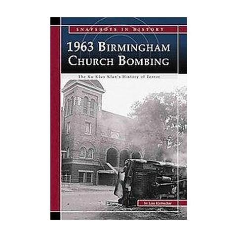 1963 Birmingham Church Bombing (Hardcover)