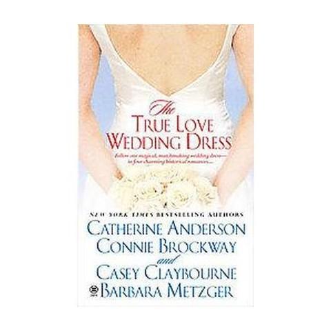 The True Love Wedding Dress (Paperback)