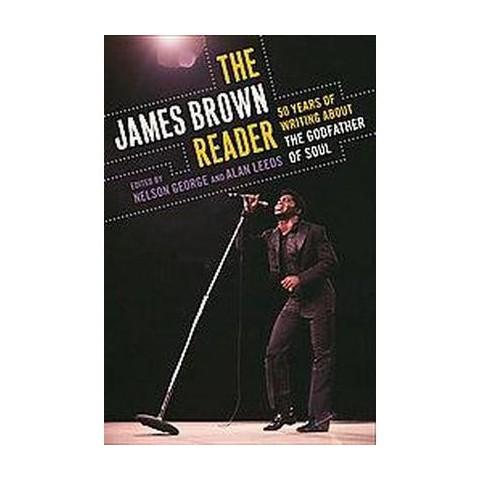 The James Brown Reader (Paperback)