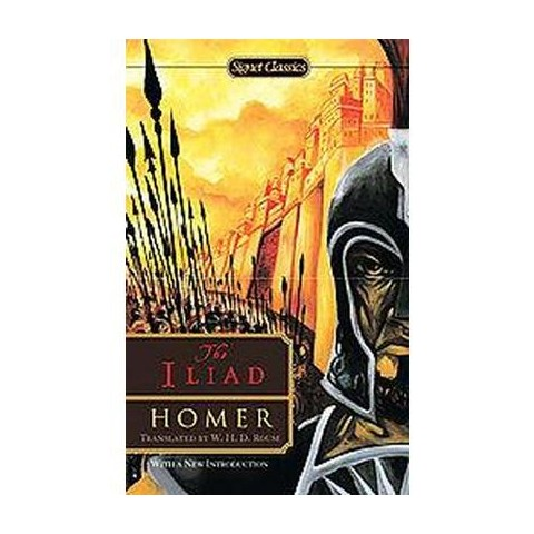 The Iliad (Reprint) (Paperback)