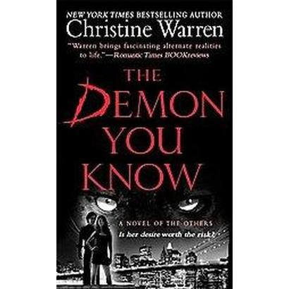 The Demon You Know (Paperback)