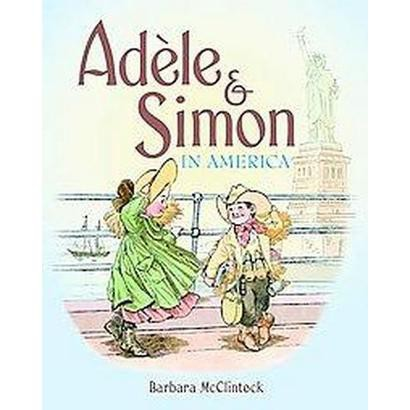 Adele & Simon in America (Hardcover)
