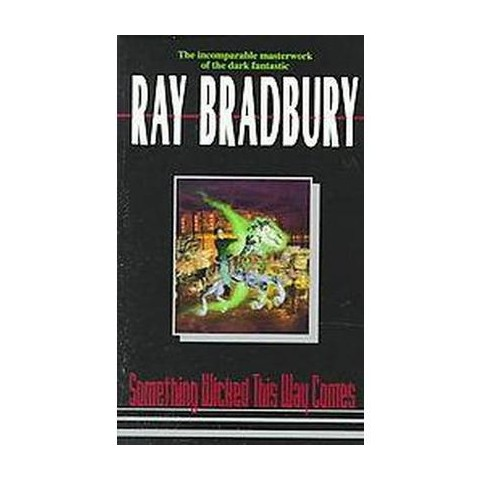 Something Wicked This Way Comes (Reprint) (Paperback)