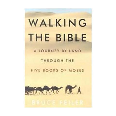 Walking the Bible (Hardcover)