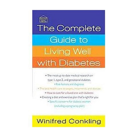 The Complete Guide to Living Well With Diabetes (Paperback)