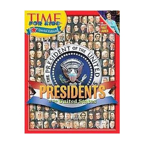 Presidents of the United States ( Time for Kids) (Reprint) (Paperback)
