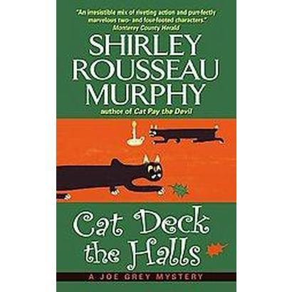 Cat Deck the Halls (Reprint) (Paperback)
