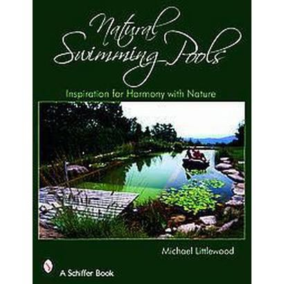 Natural Swimming Pools (Hardcover)