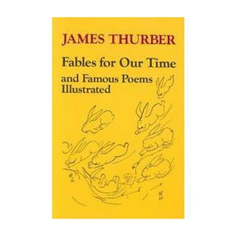 Fables for Our Time and Famous Poems (Illustrated) (Paperback)