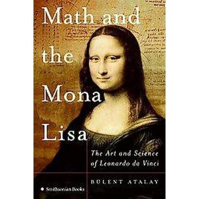Math and the Mona Lisa (Reprint) (Paperback)
