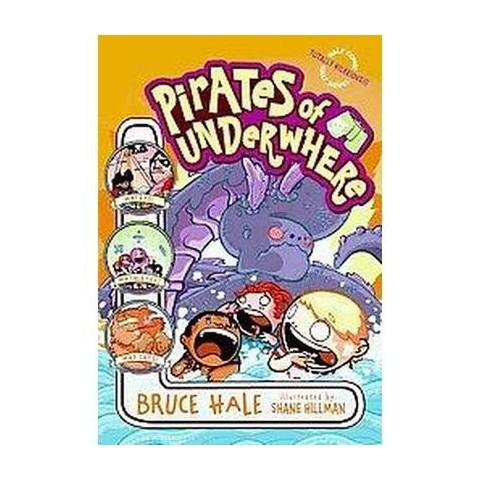 Pirates of Underwhere (Reprint) (Paperback)
