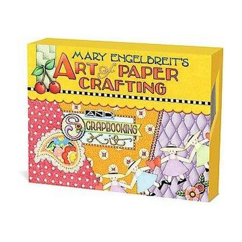 Mary Engelbreits Art of Paper Crafting (Hardcover)