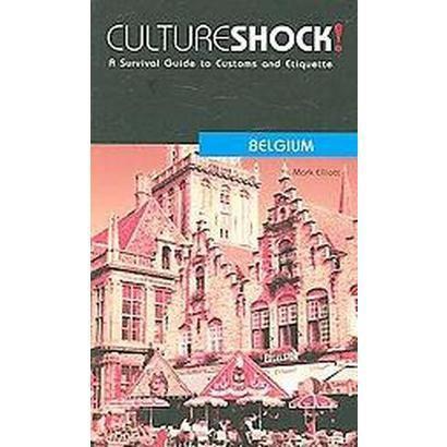 Culture Shock! Belgium (Paperback)