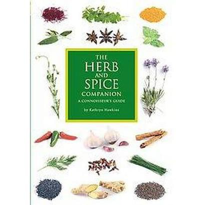 The Herb and Spice Companion (Paperback)